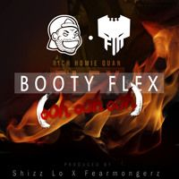 Shizz Lo x Fearmongerz - BOOTY FLEX by MMXV Artist Collective on SoundCloud