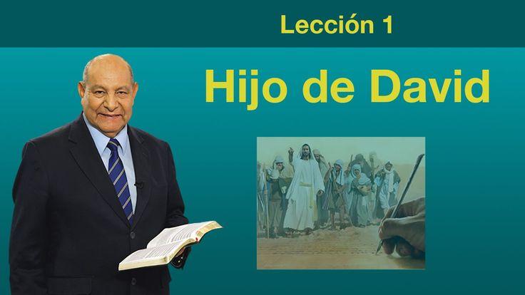 Lección 1 - Hijo de David - Escuela Sabatica