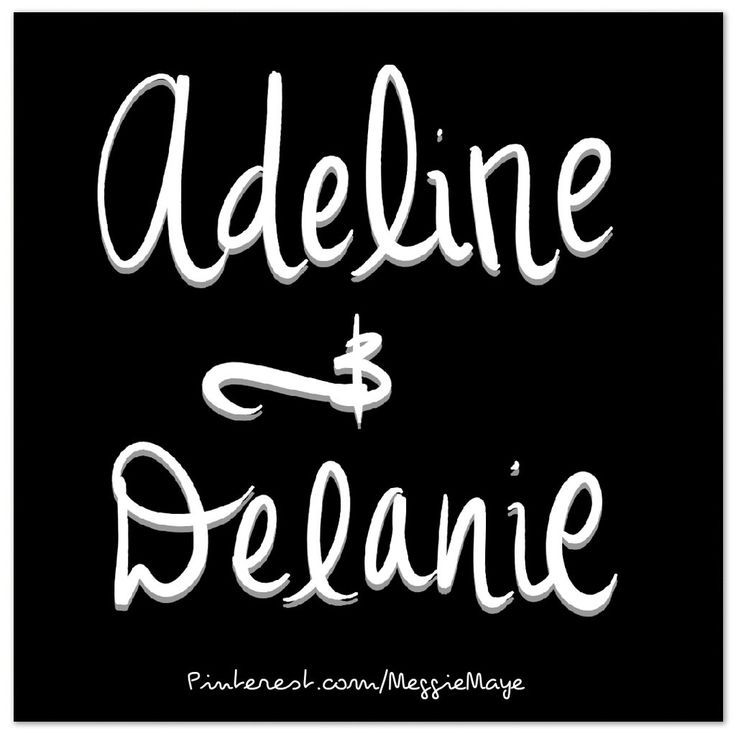 Identical twin girl names Adeline and Delanie. These are anagram names. Nicknames could include Addie, Ella, Della, Lanie.