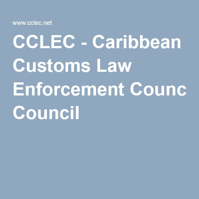 CCLEC - Caribbean Customs Law Enforcement Council
