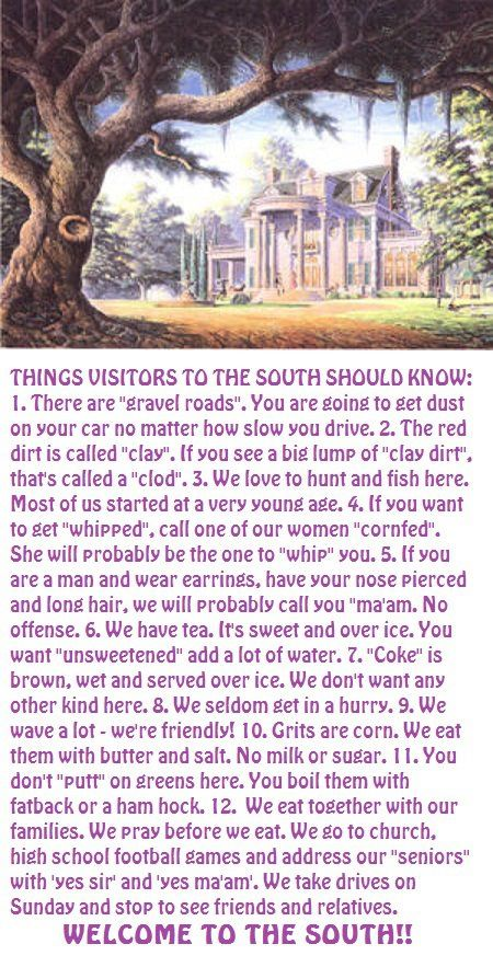 Things visitors to the south should know...