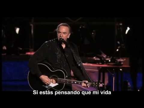 """NEIL DIAMOND EN ESPAÑOL-""""Hell Yeah"""" (Extended versión) (Con subtítulos) Mi máxima la letra de esta canción...!!!"""
