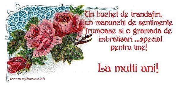 Felicitari de la multi ani - Un buchet de trandafiri, un manunchi de sentimente frumoase pentru tine! La multi ani! - mesajeurarifelicitari.com