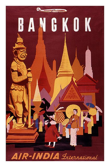 "Bangkok travel poster. This Flickr stream has the images of TONS of 50s and 60s graphics from a guy who bought a ""box of over 200 slides"" full of them."