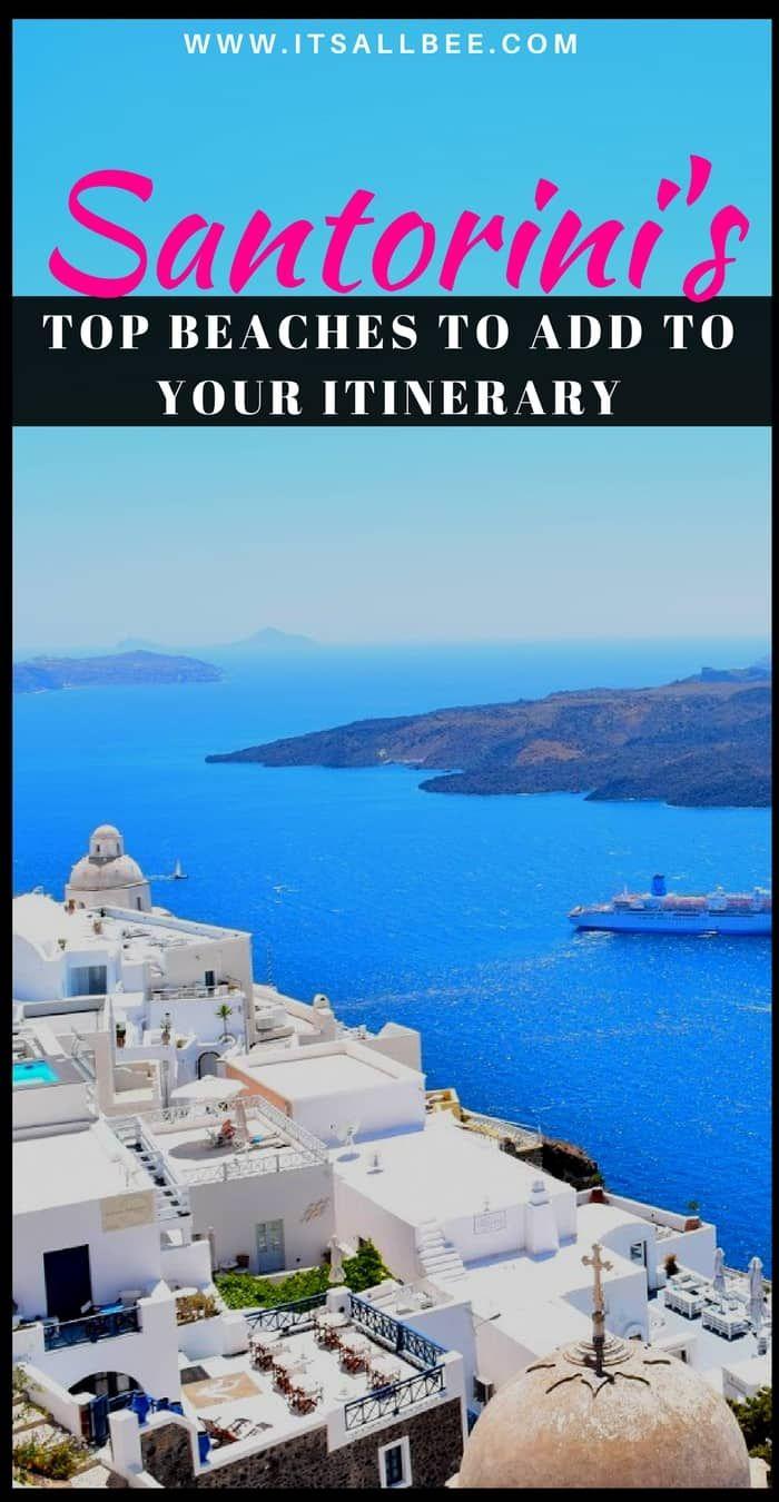 The Best Beaches In Santorini Itsallbee Greece Summer Holiday Vacay Beachvibes Vibes Mood Vacation Adventure Islandliving