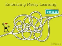 How Messy Learning Helps Understanding