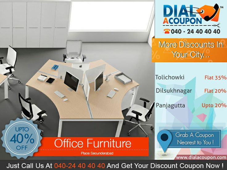 Are You Renovating Your Office?  If Yes, Then Get The Best Range Of Office Furniture With Best Discount. Call Dial A Coupon @ 040  24 40 40 40 And Get Your Discount Coupon Now.   For More Discount Deals Please Visit: www.DialACoupon.com