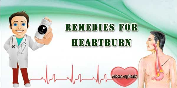 Voidcan.org shares with you simple and easy home remedies for heartburn.