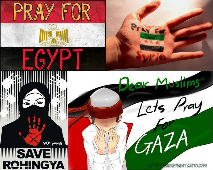 Pray For Egypt Syria Gaza And All Muslim Countries