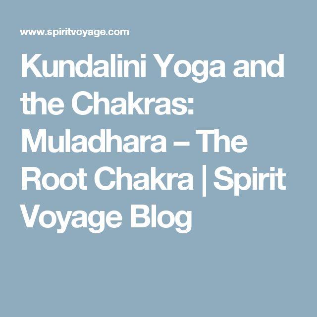 Kundalini Yoga and the Chakras: Muladhara – The Root Chakra | Spirit Voyage Blog