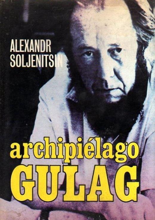 Alexandr Soljenitsin. Archipiélago Gulag