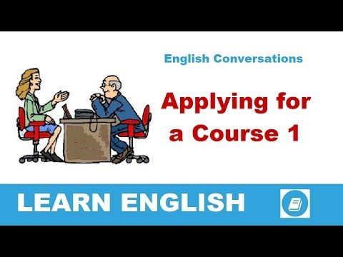Learn English Conversations - Applying for a Course 1 - E-ANGOL