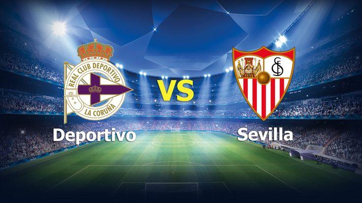 Ver Deportivo vs Sevilla EN VIVO Online LaLiga Santander 19 de Noviembre 2016
