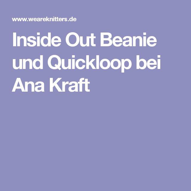 Inside Out Beanie und Quickloop bei Ana Kraft