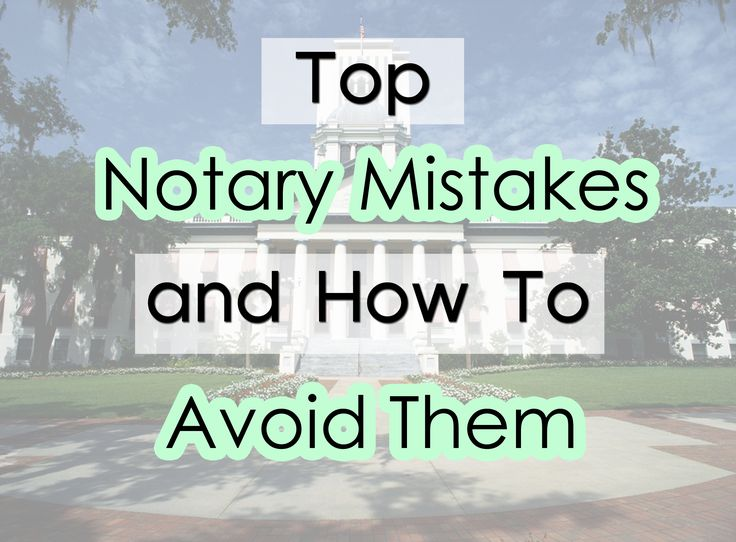 Top Notary Mistakes and How to Avoid Them