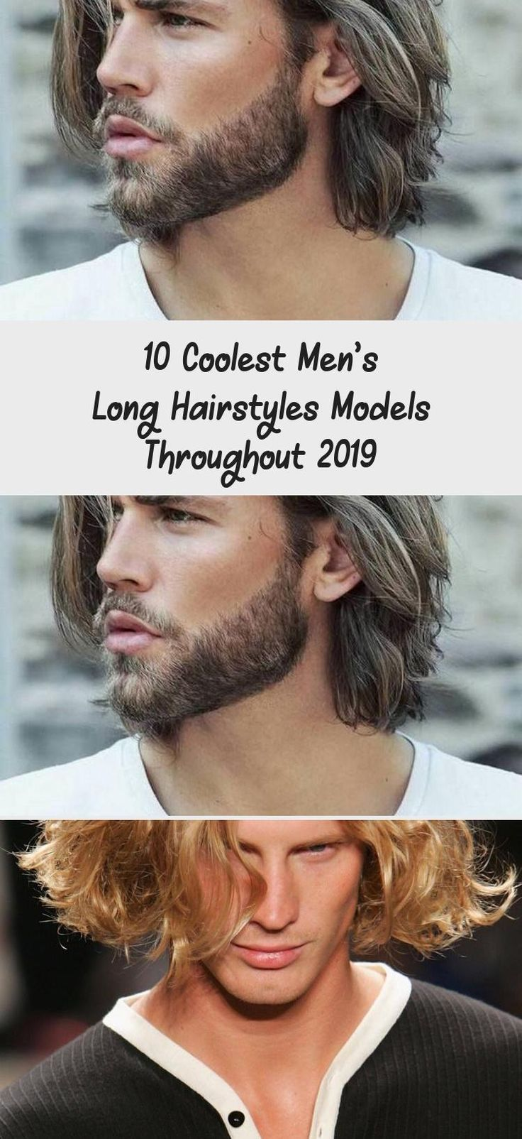 Best 10 Coolest Men's Long Hairstyles Models Throughout 2019 The trend in men's long hairstyles ...