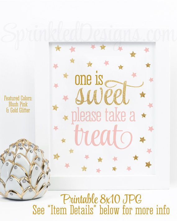 One is Sweet Take A Treat - Printable Twinkle Little Star Girl First Birthday Party Favor Sign 8x10, Blush Pink Gold Glitter Decorations