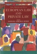Cases, materials, and text on European law and private law / edited by Arthur Hartkamp, Carla Sieburgh, Wouter Devroe. Hart Publishing, 2017