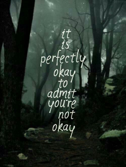 And ask for help. A small gesture of reaching out will help you get yourself on the road to recovery.
