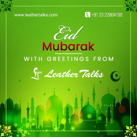 Let this Eid be made special by Leather Talks. Make your near and dear ones smile. Eid Mubarak to everyone:)