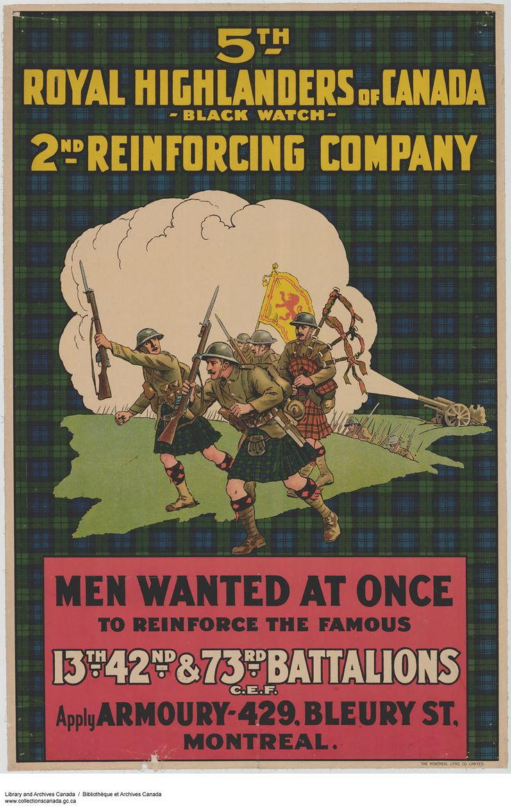Canadian First World War, Enlistment & Propaganda Posters - Canada at War Forums. 5th Royal Highlanders of Canada Black Watch 2nd Reinforcing Company.