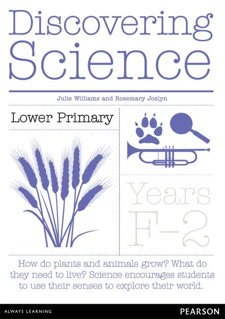 Discovering Science Lower Primary Teacher Resource for Foundation - Year 2. Fantastic step-by-step guide for teaching Australian Curriculum: Science. Includes topic starter picture cards.