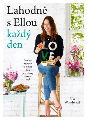 Lahodně s Ellou každý den - Woodward Ella