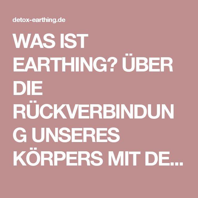 """WAS IST EARTHING? ÜBER DIE RÜCKVERBINDUNG UNSERES KÖRPERS MIT DER ERDE Erdung (im Englischen = Earthing bzw. """"Grounding"""") ist nichts Neues und zunächst einmal keine Erfindung. Es handelt sich wie bei so vielem nur um eine Wiederentdeckung und eine längst überfällige wahrhaftige Wiedervereinigung mit der Natur unseres Planeten."""