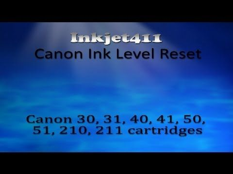 Canon Ink Level Reset Procedure -- Canon 30-211 Ink Cartridge Errors