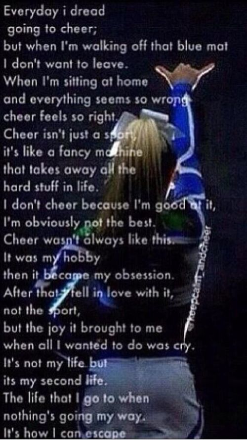 Never thought i would say this but this quote is true.. now that i joined cheer i love it