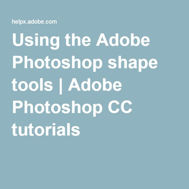 VECTOR - Using the Adobe Photoshop shape tools   Adobe Photoshop CC tutorials