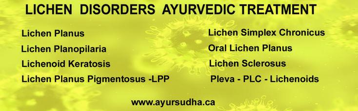 Lichen Disorders, Lichen Planus, Oral Lichen Planus, LPP, Lichen Sclerosus, Lichen Keratosis, PLC, PLEVA, Lichenoids Best Ayurvedic Treatment at  Brmapton,Canada.