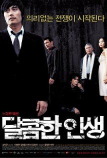 A Bittersweet Life - Underworld enforcer Sun-woo (Lee) has his boss' absolute trust in exchange for unquestioning loyalty. Amid the delicate assignment of spying on the senior gangster's girlfriend Hee-soo (Shin), he makes a split-second decision that will bring their world crashing down.Korean Film, Unwritten Posters, Dalkomhan Insaeng, Life 2005, Online Movie, Bittersweet Life, Movie Watches, Movie Online Free, South Korea