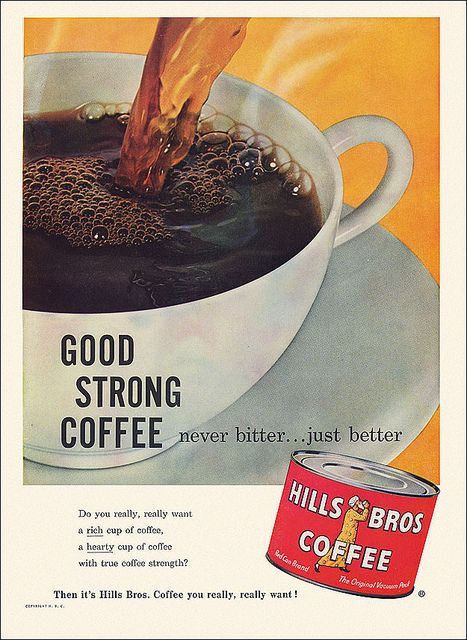 Hills Brothers Coffee Ad, 1958 - From the May issue of Everywoman's magazine.