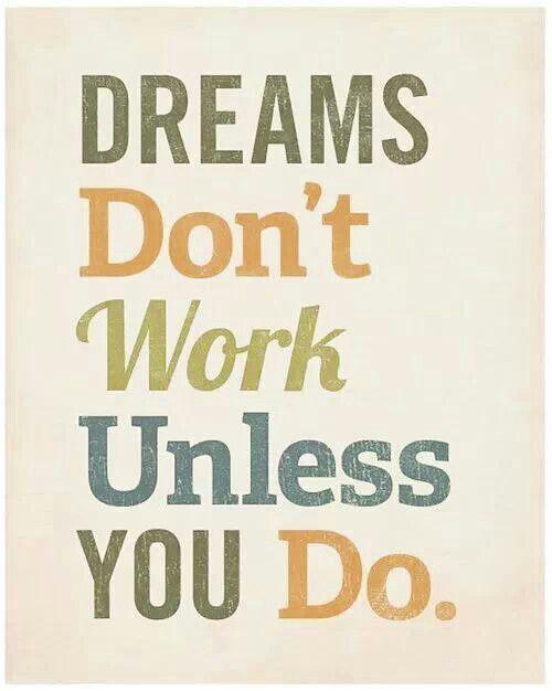 Dreams......