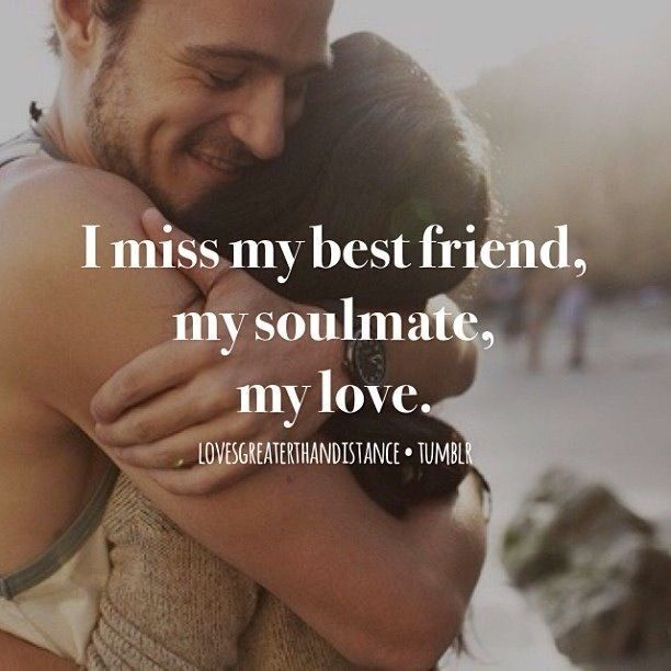 Sad I Miss You Quotes For Friends: Best 25+ My Soulmate Ideas On Pinterest