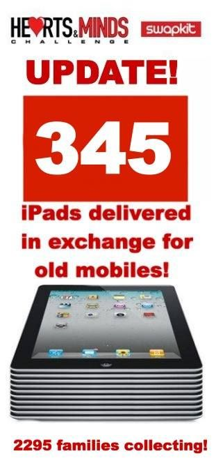 345 ipads delivered in exchange for old mobiles !