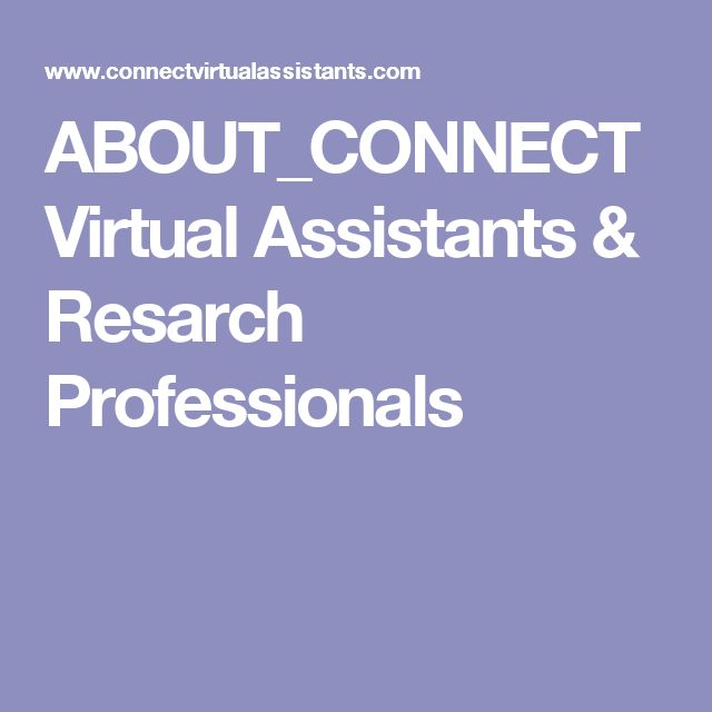 ABOUT_CONNECT Virtual Assistants & Resarch Professionals