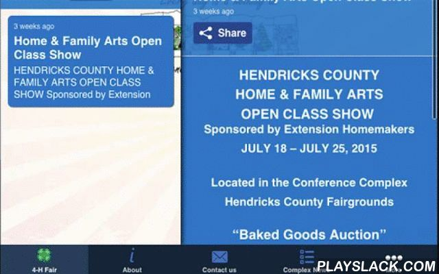 Hendricks County 4-H Fair  Android App - playslack.com , The Hendricks County 4-H Fair and Conference Center app will guide you around our facility and the features of our Annual 4-H Fair.App Features:- General Information about our facility- Contact information including: address, map, phone numbers and email.- 4-H Complex News and Events Calendar (Year round calendar)- General Facilities information- 4-H Fair Information including: general info, map, events and contest- Links to Facebook…