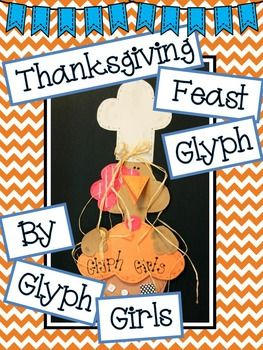 Thanksgiving-Feast-Glyph-with-Writing-Options-1546691 Teaching Resources - TeachersPayTeachers.com