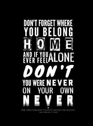 Don't Forget Where You Belong