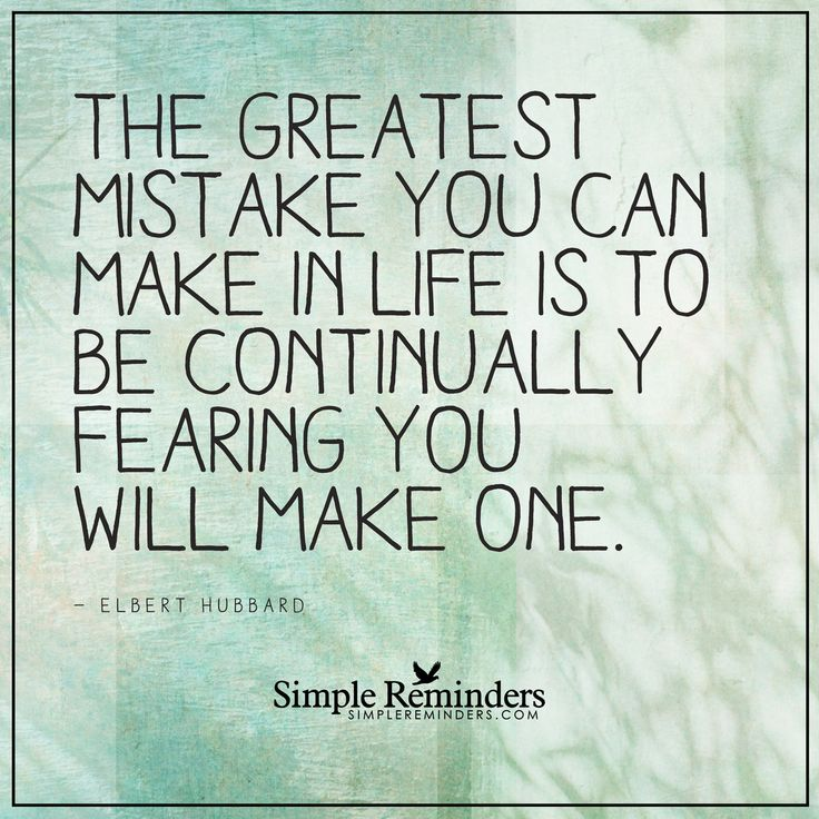 http://www.loalover.com/the-greatest-mistake-by-elbert-hubbard/ - The greatest mistake by Elbert Hubbard