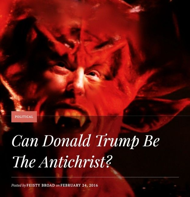 """The most popular theory online? Trump is the """"third Antichrist"""" predicted by Nostradamus, after Napoleon and Hitler. This is kind of a big deal, because the third Antichrist will trigger the end of the world."""
