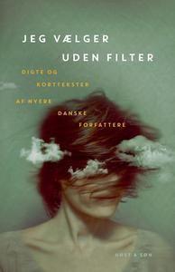 9 stars out of 10 for Jeg vælger uden filter #boganmeldelse #bookreview #bookeater Read more reviews at http://www.bookeater.dk