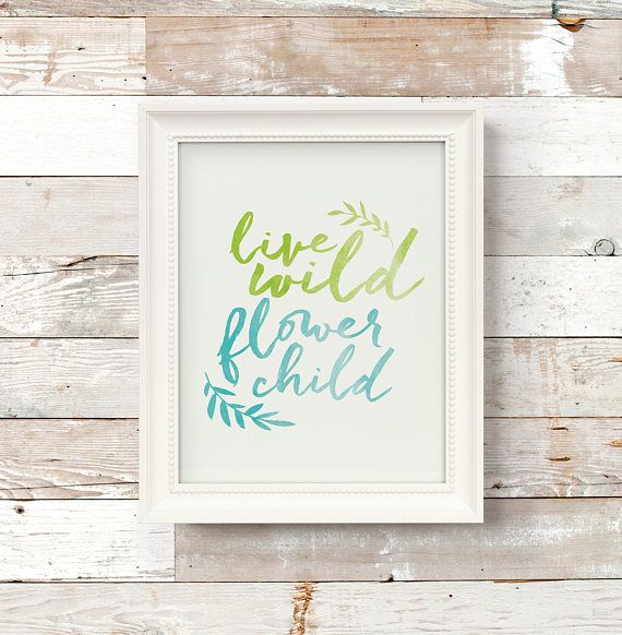 Live Wild Flower Child Watercolor Green Blue Boho Nursery