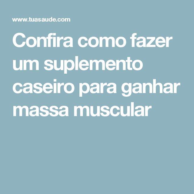 Confira como fazer um suplemento caseiro para ganhar massa muscular
