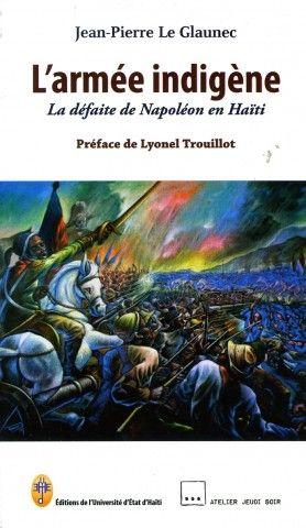 En septembre 2014, la Toile s'enflamme. La défaite de l'armée napoléonienne lors de la bataille de Vertières sort finalement des placards de l'oubli. Jean-Pierre Le Glaunec, historien et professeur d'histoire d'Haïti et des Amériques noires à l'université de Sherbrooke à Québec,…
