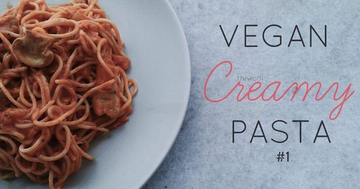 The Wolf: Vegan Creamy Pasta #1