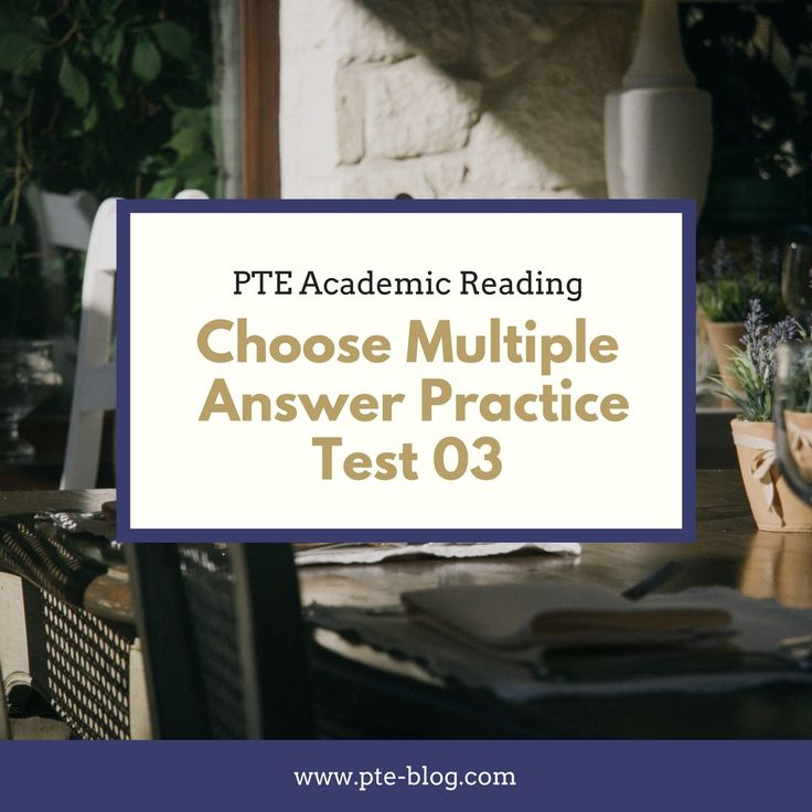 PTE Academic Reading: MCQ – Choose Multiple  Answer Practice Test 03
