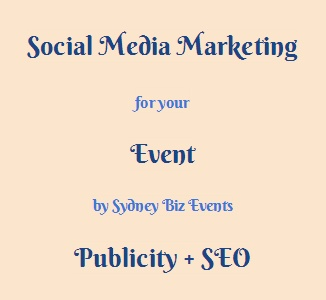Social media marketing for events. LinkedIn, Facebook, Twitter, Google+, Pinterest and more. By Sydney Biz Events.